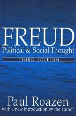 Freud: Political and Social Thought (Second Edition)