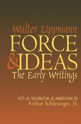 Force and Ideas: The Early Writings