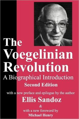 The Voegelinian Revolution