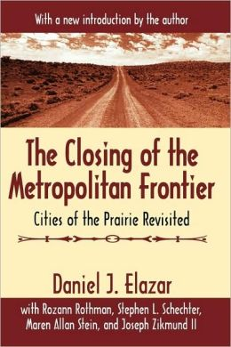 The Closing Of The Metropolitan Frontier