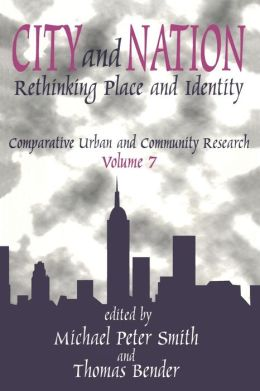 City and Nation: Rethinking Place and Identity