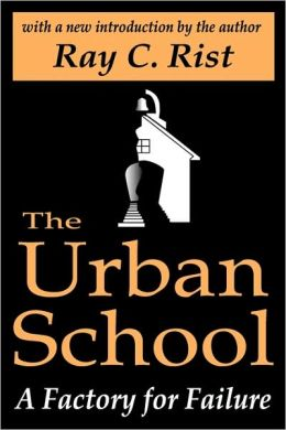 Urban School Factory For Failure (Ppr)