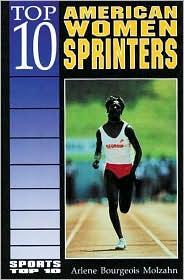 Top 10 American Women Sprinters