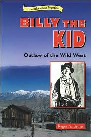 Billy the Kid: Outlaw of the Wild West