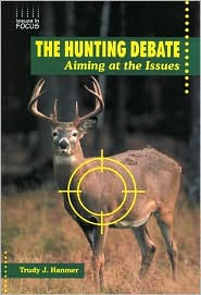 Hunting Debate: Aiming at the Issues