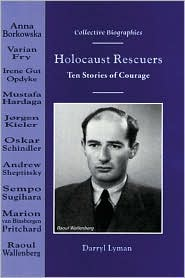 Holocaust Rescuers: Ten Stories of Courage