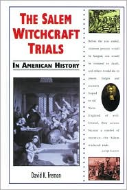 Salem Witchcraft Trials in American History