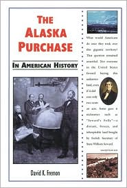 The Alaska Purchase in American History