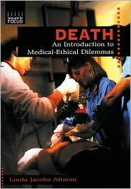 Death: An Introduction to Medical-Ethical Dilemmas