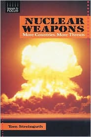 Nuclear Weapons: More Countries, More Threats