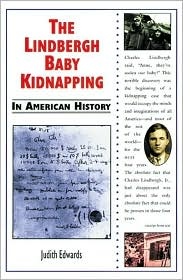 Lindbergh Baby Kidnapping in American History