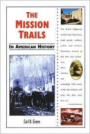Mission Trails in American History