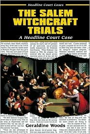 Salem Witchcraft Trials: A Headline Court Case