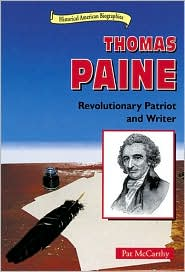 Thomas Paine: Revolutionary Patriot and Writer