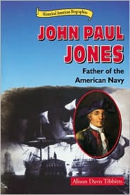 John Paul Jones: Father of the American Navy