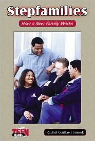 Stepfamilies: How a New Family Works