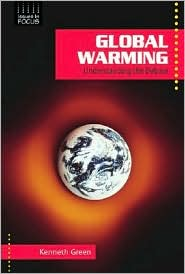 Global Warming: Understanding the Debate