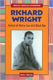 Richard Wright: Author of Native Son and Black Boy