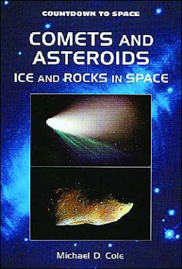 Comets and Asteroids: Ice and Rocks in Space
