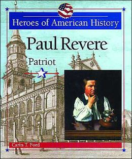 Paul Revere: Patriot