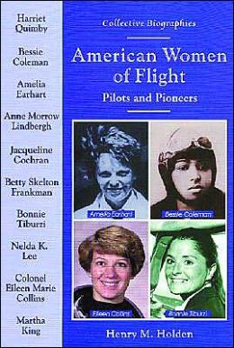 American Women of Flight: Pilots and Pioneers