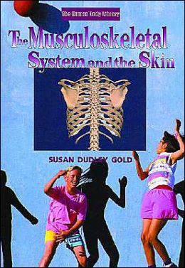 Musculoskeletal System and the Skin