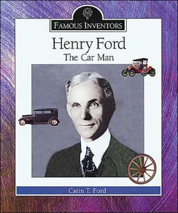 Henry Ford: The Car Man
