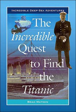 The Incredible Quest to Find the Titanic