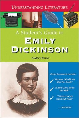 Student's Guide to Emily Dickinson