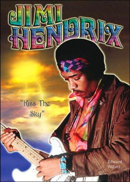 Jimi Hendrix: Kiss the Sky