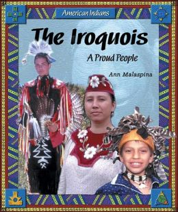 Iroquois: A Proud People