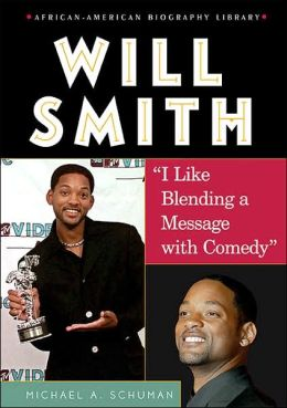 Will Smith: I Like Blending a Message with Comedy