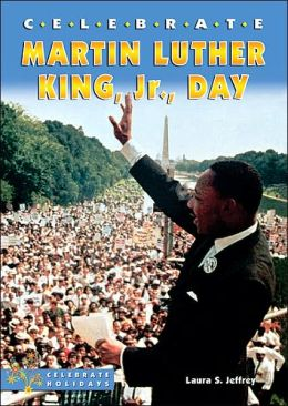 Celebrate Martin Luther King, Jr. , Day