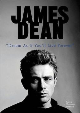 James Dean: Dream as If You'll Live Forever