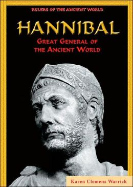 Hannibal: Great General of the Ancient World