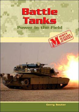 Battle Tanks: Power in the Field