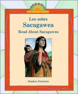 Lee Sobre Sacagawea/Read about Sacagawea