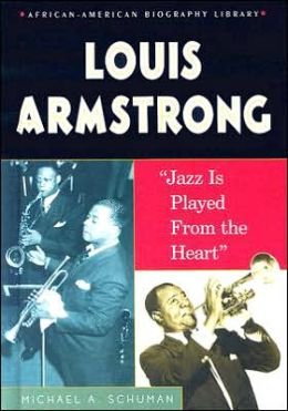 Louis Armstrong: Jazz Is Played from the Heart
