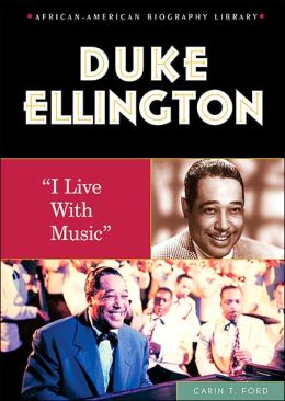 Duke Ellington: I Live with Music