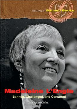Madeleine L'Engle: Banned, Challenged, and Censored