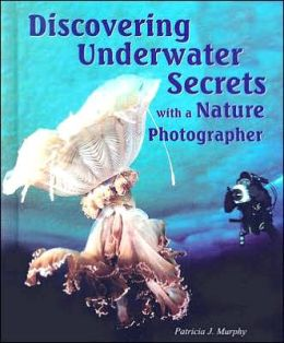 Discovering Underwater Secrets with a Nature Photographer
