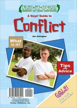 A Guys' Guide to Conflict/A Girls' Guide to Conflict
