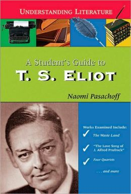 Student's Guide to T. S. Eliot