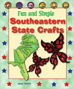 Fun and Simple Southeastern State Crafts: West Virginia, Virginia, North Carolina, South Carolina, Georgia, and Florida