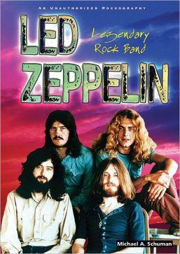 Led Zeppelin: Legendary Rock Band