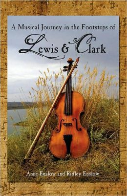 Musical Journey in the Footsteps of Lewis & Clark (with Booklet and Teacher's Guide)