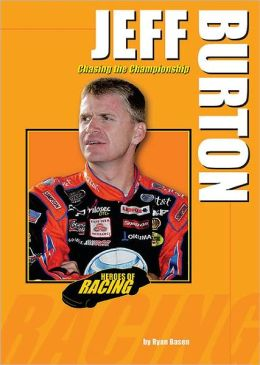Jeff Burton: Chasing the Championship