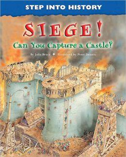 Siege!: Can You Capture a Castle?