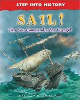 Sail!: Can You Command a Sea Voyage?