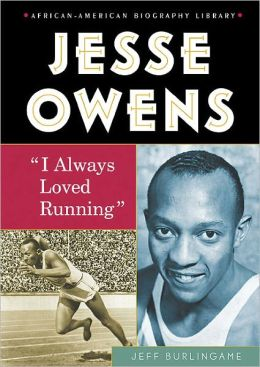 Jesse Owens: I Always Loved Running